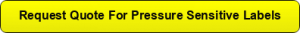 Request Quote for Pressure sensitive Labels